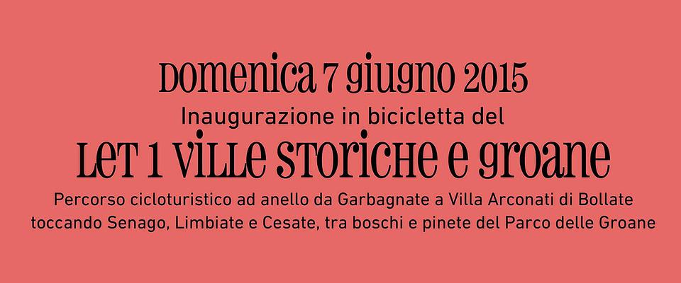 Inaugurazione in bicicletta del LET1 Ville storiche e Groane