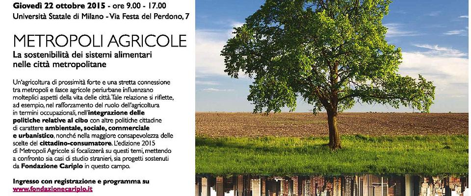Metropoli Agricole 2015 - Giovedì 22 ottobre